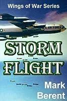STORM FLIGHT: An Historical Novel of War and Politics (Wings of War Book 5) (English Edition)