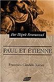 echange, troc Francisco Cândido Xavier - Paul et Etienne : Episodes historiques du christianisme primitif