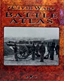 The Battle Atlas of the Civil War (0783548958) by Time-Life Books Editors