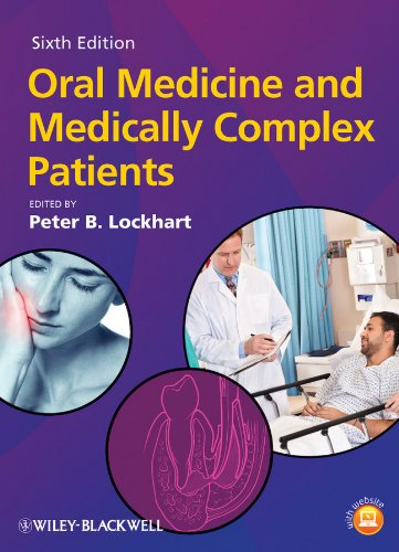 Oral Medicine and Medically Complex PatientsFrom Wiley-Blackwell