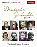 Deutsche Gedichte - Kalender 2017: Vom Barock bis zur Gegenwart