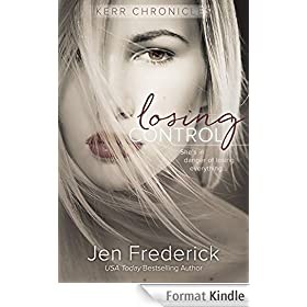 Losing Control (Kerr Chronicles Book 1) (English Edition)