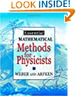 Essential Mathematical Methods for Physicists: and Engineers