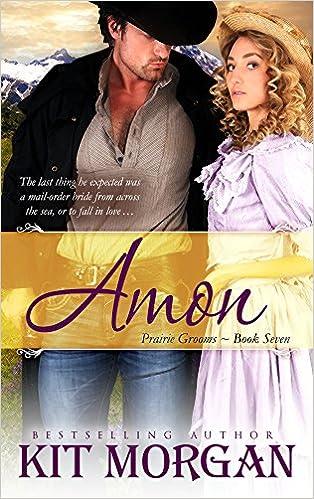 Amon (Prairie Grooms, Book Seven)