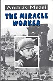 img - for Andras Mezei The Miracle Worker book / textbook / text book