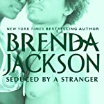 Seduced by a Stranger (       UNABRIDGED) by Brenda Jackson Narrated by Pete Ohms