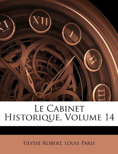 Le Cabinet Historique, Volume 14