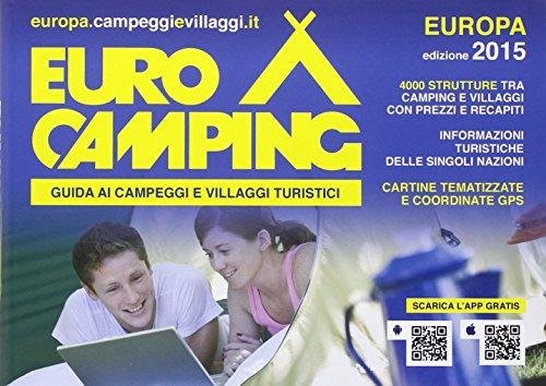 Guida Eurocamping Europa Guida ai villaggi turistici e campeggi in Europa PDF