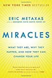 img - for Miracles: What They Are, Why They Happen, and How They Can Change Your Life book / textbook / text book