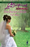 img - for By Patt Marr The Doctor's Bride (Larger Print Love Inspired #429) [Mass Market Paperback] book / textbook / text book