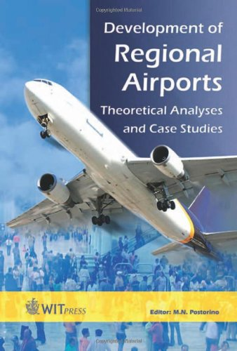 Development of Regional Airports: Theoretical Analyses and Case Studies