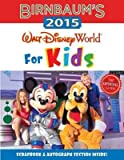 Birnbaum's Walt Disney World for Kids( The Official Guide)[BIRNBAUMS WALT DISNEY WOR-2015][Paperback]