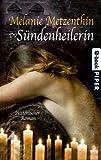 Die Sündenheilerin: Historischer Roman BESTES ANGEBOT