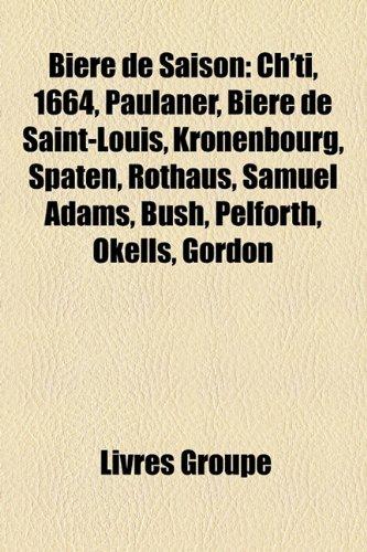 biere-de-saison-chti-1664-paulaner-biere-de-saint-louis-kronenbourg-spaten-rothaus-samuel-adams-bush