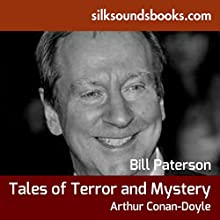 Tales of Terror and Mystery (       UNABRIDGED) by Arthur Conan Doyle Narrated by BIll Paterson