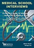 img - for Medical School Interviews: a Practical Guide to Help You Get That Place at Medical School - Over 150 Questions Analysed. Includes Mini-multi Interviews book / textbook / text book