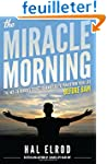 The Miracle Morning: The Not-So-Obvio...