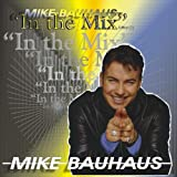 Mike Bauhaus in the Mix 1