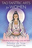 img - for Tao Tantric Arts for Women: Cultivating Sexual Energy, Love, and Spirit book / textbook / text book