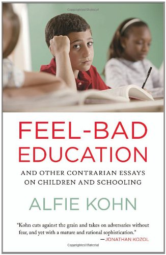 Feel-Bad Education: And Other Contrarian Essays on...