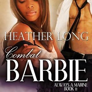 Combat Barbie: Women in Uniform   [Heather Long]