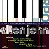 The Royal Philharmonic Orchestra Plays The Music of Elton John