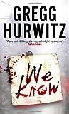 Gregg Hurwitz We Know