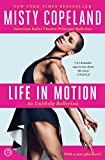 Life in Motion: An Unlikely Ballerina (English Edition)