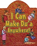 I Can Make Du'a Anywhere! (I Can (Islamic Foundation))
