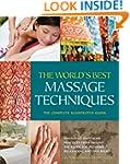 The World's Best Massage Techniques T...