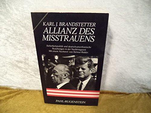 allianz-des-misstrauens-sicherheitspolitik-und-deutsch-amerikanische-beziehungen-in-der-nachkriegsze