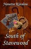 South of Stavewood (Stavewood Saga Book 2)