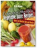 Simple Vegetable Juice Recipes