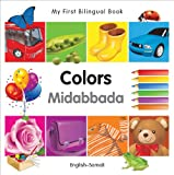 My First Bilingual Book-Colors (English-Somali)