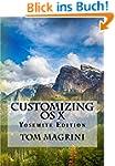 CUSTOMIZING OS X - Yosemite Edition:...