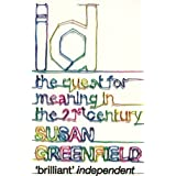 ID: The Quest for Identity in the 21st Century: The Quest for Meaning in the 21st Centuryby Susan Greenfield