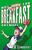 img - for Not Just For Breakfast Anymore book / textbook / text book
