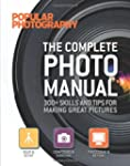 The Complete Photo Manual (Popular Ph...