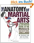 The Anatomy of Martial Arts: An Illus...