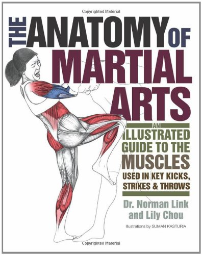 the-anatomy-of-martial-arts-an-illustrated-guide-to-the-muscles-used-in-key-kicks-strikes-throws