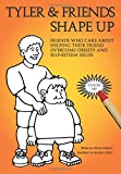 img - for TYLER & FRIENDS Shape Up book / textbook / text book