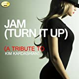Jam (Turn It Up) - A Tribute to Kim Kardashian