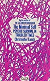 The minimal self: psychic survival in troubled times (0330289969) by Lasch, Christopher