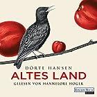 Altes Land (       gekürzt) von Dörte Hansen Gesprochen von: Hannelore Hoger