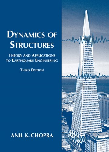 Dynamics of Structures (3rd Edition)