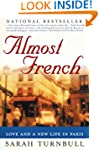 Almost French: Love and a New Life in...