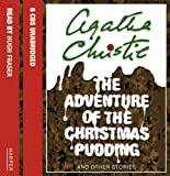 The Adventure of the Christmas Pudding and Other Stories (0007211694) by Christie, Agatha