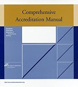 Joint Commission Comprehensive Accreditation Manual For Home Care