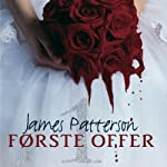 Første offer [First Victim] | James Patterson