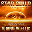 Star Guild Episodes 1-9: Star Guild Saga Audiobook by Brandon Ellis Narrated by Brian Walton